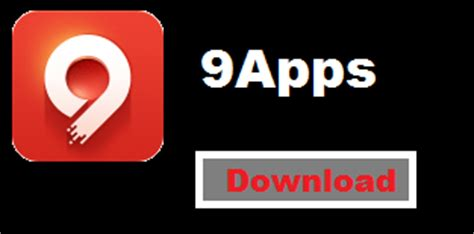 9apps apk 9apps best android apps for free