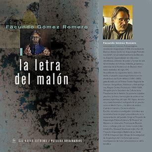 libro facundo 323 letras hispanicas presentaci 243 n de libro la letra del mal 243 n de facundo g 243 mez romero argentina casa am 232 rica