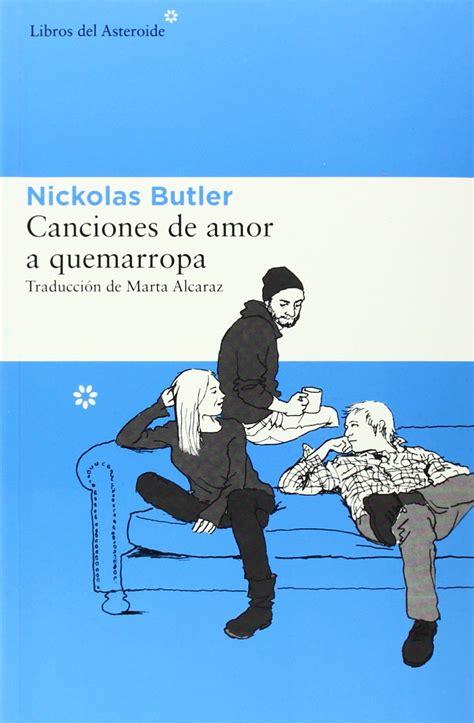 libro canciones de amor a tertulia canciones de amor a quemarropa