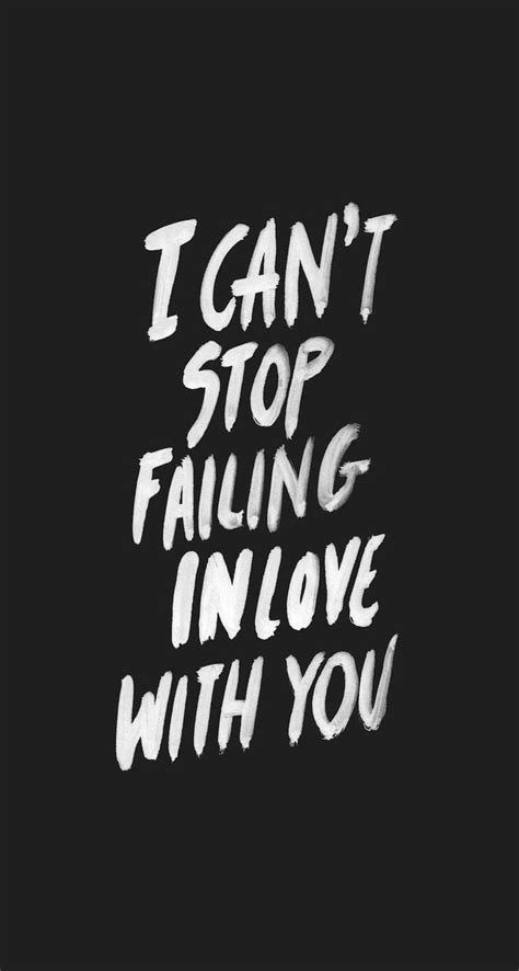 Kaos I Cant Stop Falling With You Seven 17 Best Images About Wallpaper Quotes On