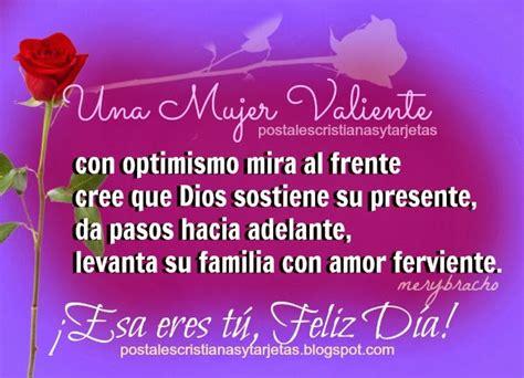 imagenes feliz dia de la mujer hermana feliz d 237 a mujer valiente postales cristianas y tarjetas