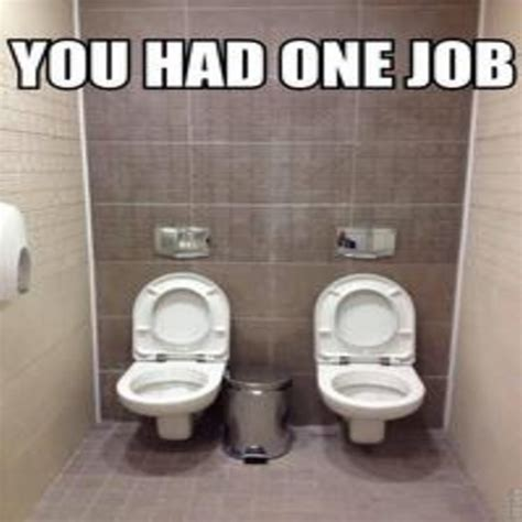You Had One Job Meme - you had one job memes 48 funny pictures