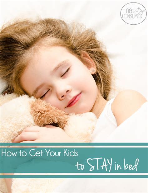stay in bed how to get your kids to stay in bed