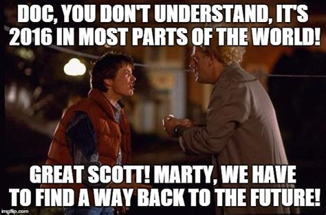 Great Scott Meme - back to the future new year happy new year everybody