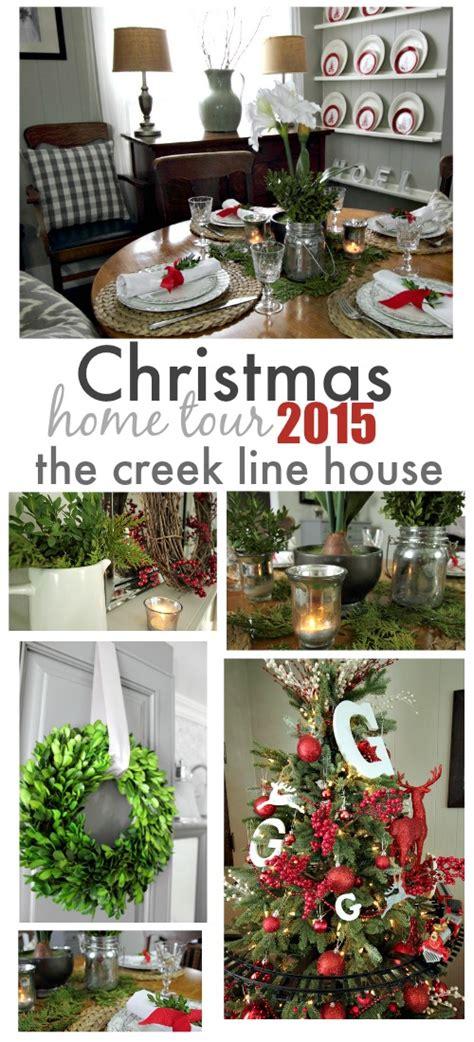 christmas home tour 2015 the creek line house