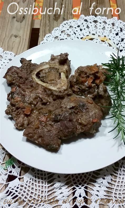 cucinare gli ossibuchi ossibuchi al forno ricetta secondo di carne cucina