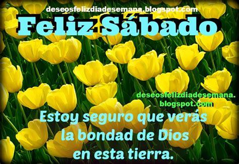 imagenes cristianas de buenos dias feliz sabado feliz s 225 bado frases cristianas bonitas para compartir