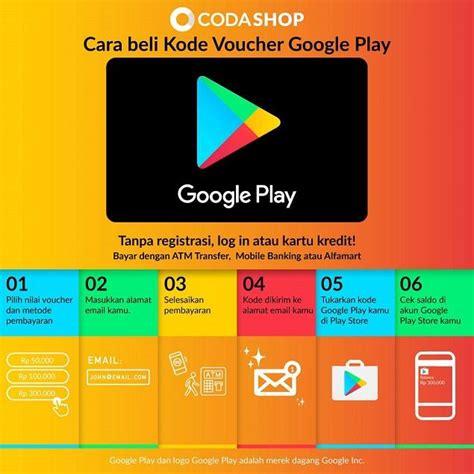 codashop id praktisnya beli kode voucher google play di codashop