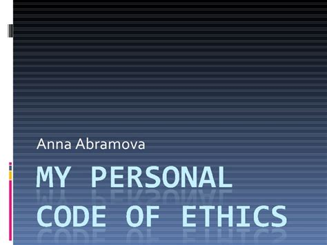personal code of ethics template my personal code of ethics