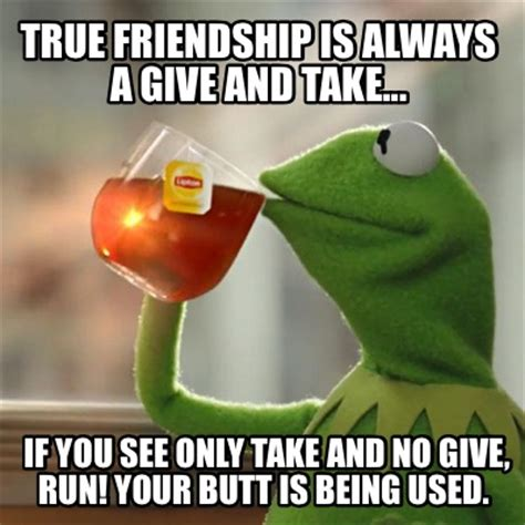 True Friend Meme - true friends meme 28 images awww meme funny images
