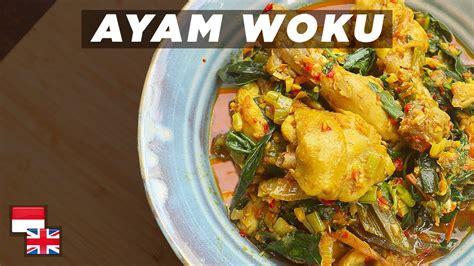 khas manado resep ayam woku pedas maknyus youtube
