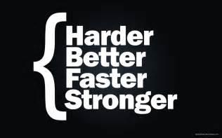 harder better faster stronger harder better faster stronger what a cake