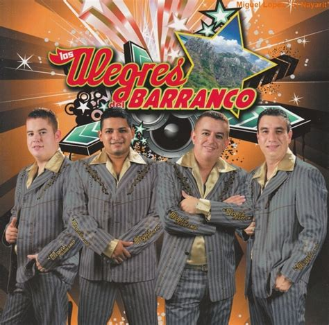 los alegres del barranco 17 best images about music corridos banda on pinterest