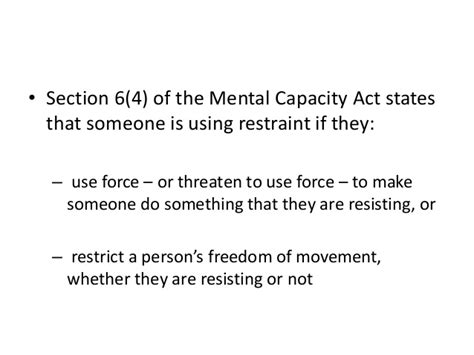 section 4 mental capacity act anaesthestists and restraint