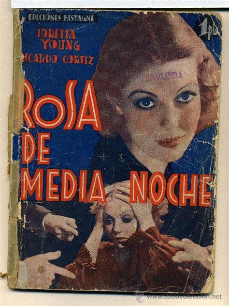 la rosa de medianoche 8401343348 rosa de medianoche con loretta young novelill comprar foto films y cine novelas de cine