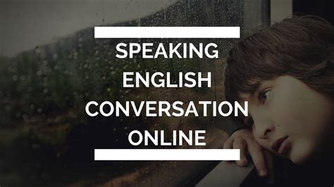 online tutorial for english speaking speaking english conversation online english