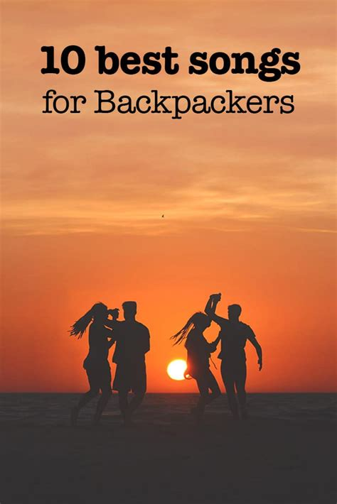 10 Funniest Songs by 10 Best Backpacker Songs You To Updated 2018