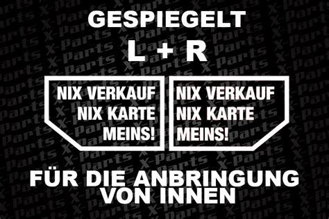 Aufkleber Scheibe Innen Entfernen by 2 Aufkleber F 252 R Innen Nix Verkauf Nix Karte Meins In