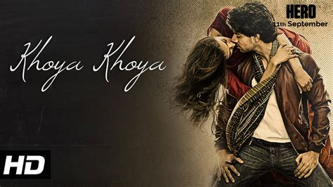 full hd video latest khoya khoya full hd video song hero