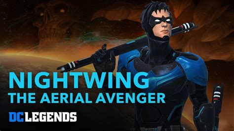 dc legends dc legends nightwing the aerial avenger spotlight