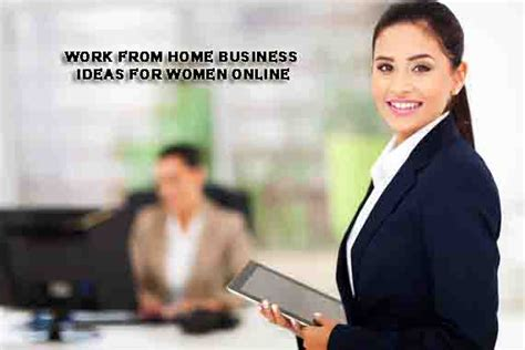 Work From Home Online Business - best 5 work from home business ideas for women online in india