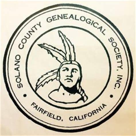 Solano County Records Resources At The Solano County Genealogical Society Familytree