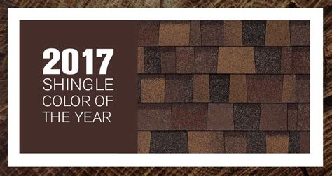 2017 colors of the year owens corning s trudefinition 174 duration 174 designer series