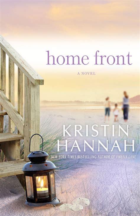 home front novelist kristin s home front sparks chris
