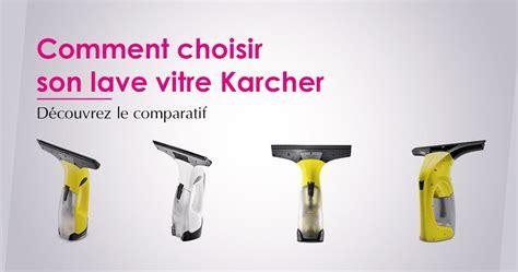 Lave Vitre Karcher 1563 by Comparer Prix Lave Vitres Karcher