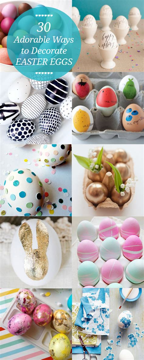 how to decorate eggs 30 ways to decorate easter eggs