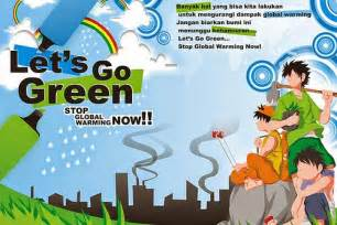 kumpulan gambar poster go green dan lingkungan the knownledge
