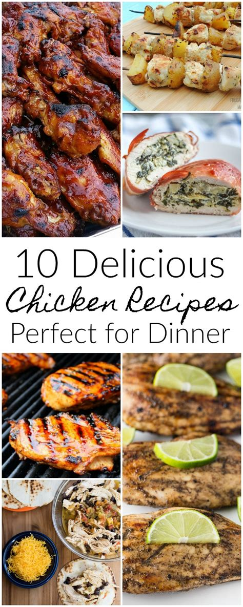 10 Tasty Meals For by 10 Delicious Chicken Recipes For Dinner Mm 156