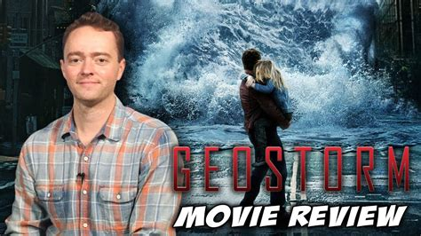 film geostorm rating geostorm movie review youtube