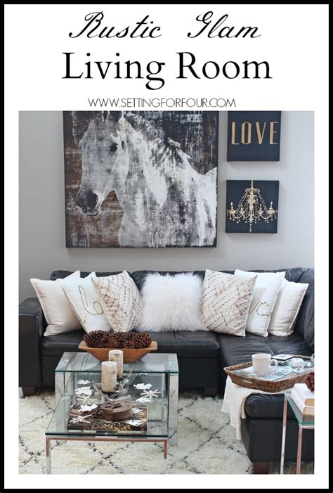 decor tips rustic glam living room new rug setting for four