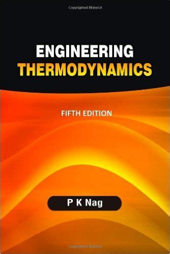 engineering thermodynamics book by vijayaraghavan thermodynamics by pk nag pdf free pdf books