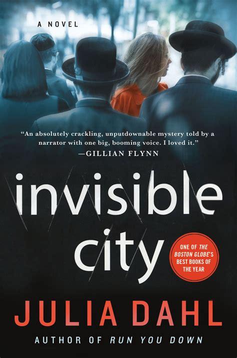 Invisible City invisible city dahl