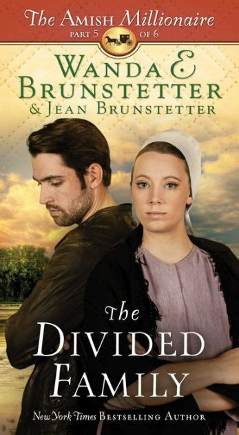 Pdf Divided Family Amish Millionaire Part the divided family the amish millionaire part 5 by wanda