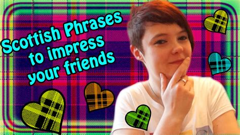 8 To Impress Your by Scottish Phrases To Impress Your Friends