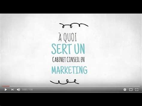 Cabinet De Conseil En Marketing by A Quoi 231 A Sert Un Cabinet Conseil En Marketing D 233 Couvrez