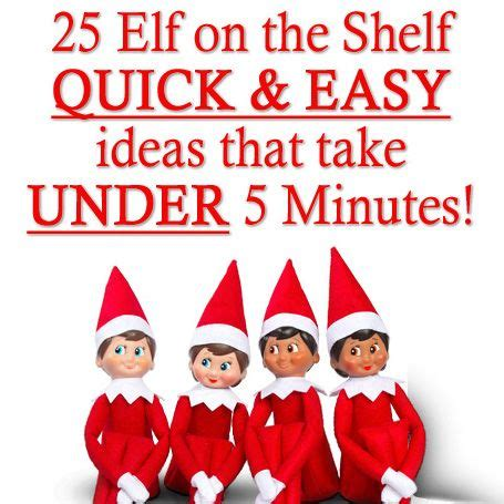 25 on the shelf and easy ideas that take 5 minutes diy events and