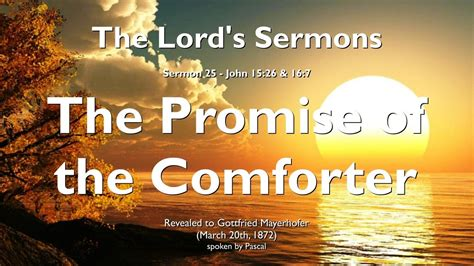 who is the comforter in the bible 25 the promise of the comforter the spirit of truth