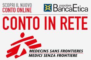 conto banca etica conto in rete per medici senza frontiere il nuovo conto