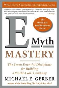 The Essentials Of Health Revisited by E Myth Mastery The Seven Essential Disciplines For