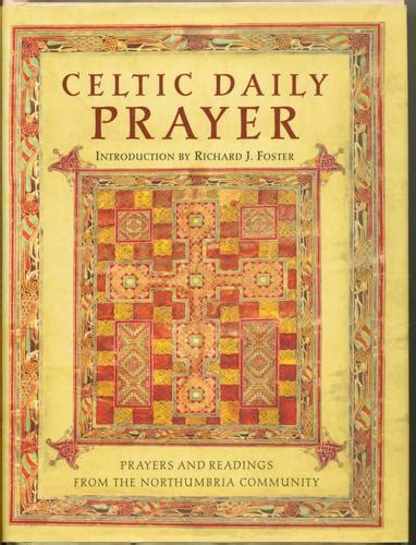 daily prayer with the corrymeela community books celtic daily prayer prayers and readings from the