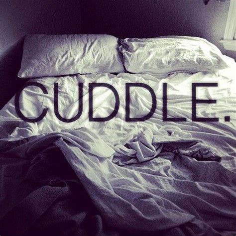 cuddling quotes and sayings quotesgram