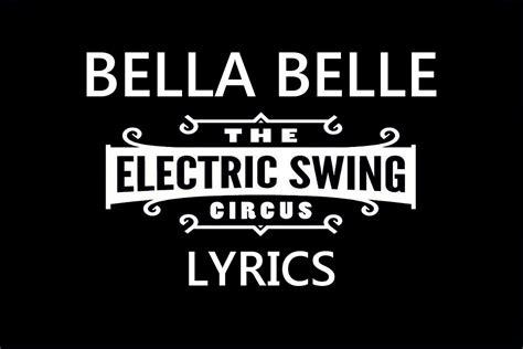 lyrics electric swing circus lyrics electric swing circus 28 images the electric