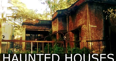 top 10 haunted houses top 10 haunted houses in india haunted