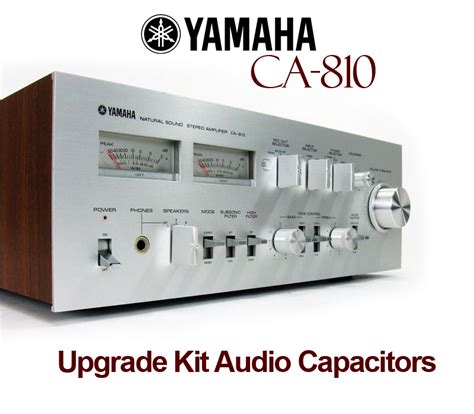 best capacitor for audio yamaha ca 810 upgrade kit audio capacitors
