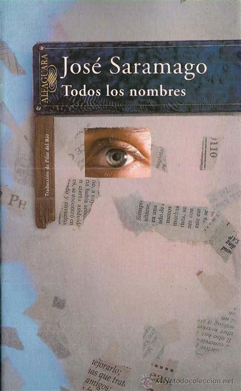 libro todos los nombres jos 233 saramago quot todos los nombres quot la mejor libros le 237 dos search