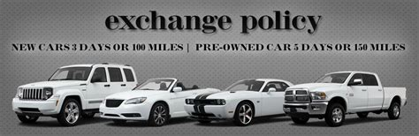 return policy on new cars vehicle exchange policy now in franklin tn